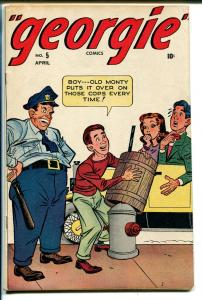 Georgie #5 1946-Timely-cop prank cover-FN MINUS