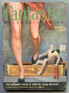Fantastic Science-Fiction December 1956- Mummy Takes a Wife VG