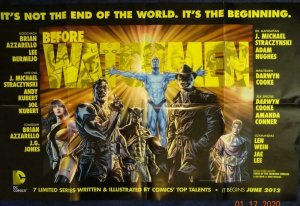 BEFORE WATCHMEN Promo Poster, 22 x 34, 2012, DC  Unused more in our store 505