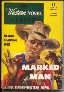 Western Novel Classics1947-Hillman-Marked Man-Harold Channing-FN/VF