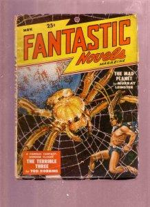 FANTASTIC NOVELS NOV 1948 -PULP-FINLAY SPIDER ATTACK CV VG