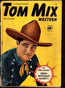TOM MIX WESTERN #27-PHOTO COVER-FAWCETT P/FR