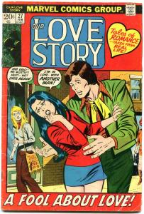 OUR LOVE STORY #27 1973-MARVEL ROMANCE-LOVE TRIANGLE- G/VG