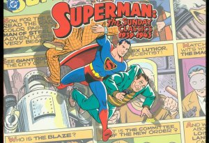 SUPERMAN: THE SUNDAY CLASSICS 1939-1943 DC 1st PRINTING FN