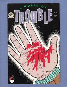 A World of Trouble #3 FN/VF Black Eye Comics