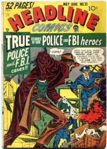 Headline Comics #35 1949- Golden Age Crime- Simon & Kirby VG/FN