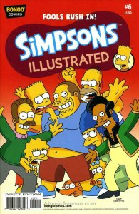 Simpsons Illustrated #6 FN; Bongo   save on shipping - details inside