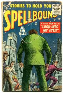 Spellbound #25 1955- Atlas horror- Look Into My Eyes- coupon missing