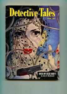 DETECTIVE TALES FEBRUARY 1951-POPULAR PUBLISHING-JOHN D MACDONALD-GUN MOLL-FN