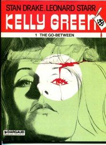 Kelly Green 1982-1st issue-Stan Drake-Leonard Starr-Darguad-VG