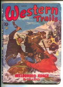 Western Trails 8/1945- Ace-Ernest Chiriacka cover art-Pulp thrills & violence...