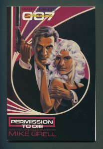 James Bond Permission to Die #1  /  9.0 VFN/NM  /  July 1991
