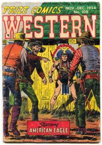 Prize Comics Western #108 1954- AMERICAN EAGLE G-