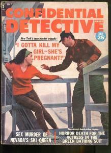 CONFIDENTIAL DETECTIVE CASES MAY 1964-I GOTTA KILL MY GIRL, SHE'S PREGNANT!!! VG