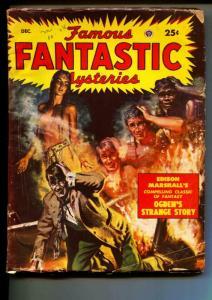 Famous Fantastic Mysteries-Pulp-12/1949-Edison Marshall-John Buchan