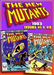 The NEW MUTANTS #1 & #2 (Mar-Apr'83) 9.0 VF/NM Teen X-MEN! Claremont & M...