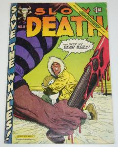 Slow Death #8 VG- greg irons SPECIAL GREENPEACE ISSUE william stout boxell 1977