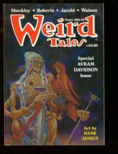 WEIRD TALES-WINTER 1988-HANK JANKUS ART-AVRAM DAVIDSON- NM