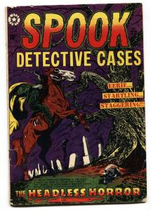 SPOOK DETECTIVE CASES #22 1953 L.B. COLE SKULL COVER #1 Pre-code horror