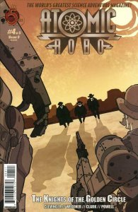 Atomic Robo and the Knights of the Golden Circle #4 VF/NM; Red 5 | save on shipp