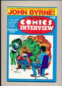 John Byrne! COMICS INTERVIEW #25 1988  F/VF (PF947)