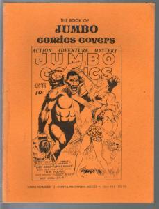 Book Of Jumbo Comics Covers #1 1979-reproduces Jumbo covers 1-81-FN