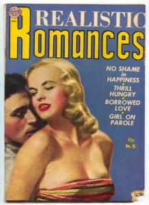 Realistic Romances #6 1952- Girl on Parole- GREAT COVER fair