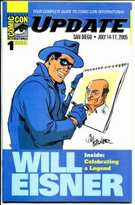 San Diego Comic Con Update #1 2005-Will Eisner-Spirit-NM