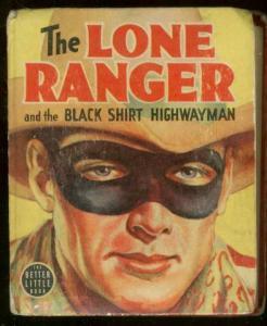 LONE RANGER #1450-BIG LITTLE BOOK-BLACK SHIRT HIGWAYMAN VG