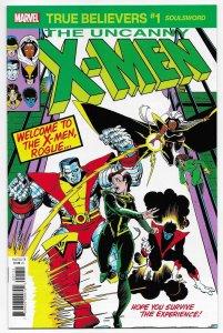 True Believers X-Men Soulsword #1 Reprints Uncanny X-Men #171 (NM)