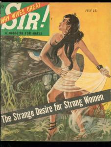 SIR! PULP JULY 1954-SPICY COVER ART-STRANGE DESIRE- VG