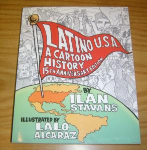 Latino USA: A Cartoon History SC VF 15th anniversary edition - stavans/alcaraz