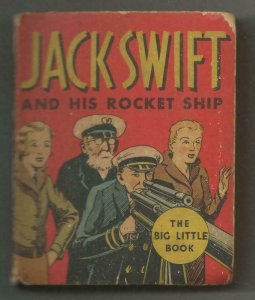 Jack Swift + His Rocket Ship ORIGINAL Vintage 1934 Whitman Big Little Book