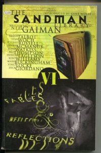 Sandman: Fables & Reflections-Neil Gaiman-Vol 6-2006-PB-VG/FN