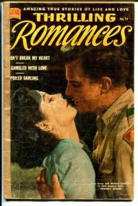 Thrilling Romances #17 1951-Julie Greer-William Lundigan-Pop Hollinger-G