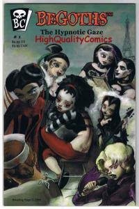BEGOTHS #1, NM+, Goth, Hypnotic Gaze, Dolls, 2006, more Femme Fatales in store