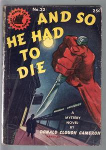 Black Cat Detective #22 1946-And So He Had To Die-Cameron-hardboiled-G/VG