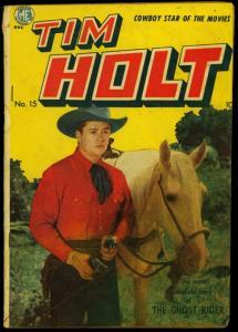 Tim Holt #15 1950- 5th Ghost Rider- ME Golden Age Western FAIR