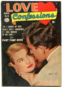 Love Confessions #18 1952- Golden Age Romance- Part Time Wife FN