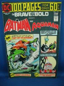 BRAVE AND THE BOLD BATMAN AQUAMAN F VF 100 PG GIANT 1974
