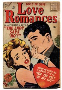 LOVE ROMANCES #76 1958-ATLAS-SPICY GOOD GIRL ART-VINCE COLELTTA