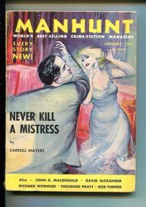MANHUNT 01/1957-HARD BOILED PULP CRIME FICTION-MACDONALD-POWELL-BREWER-vg