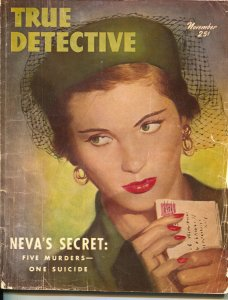 True Detective-11/1950-Crime Pulp-Neva's Secret: Five Murders-One Suicidel