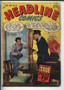 Headline #43 1950-Prize-posed photo cover-Kirby art-Ticket To Alcatraz-G