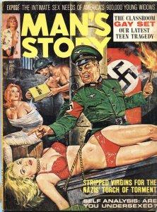 "MAN""S STORY 5/1965--GESTAPO TERROR TORTURE-BONDAGE--CHEESECAKE-PULP"