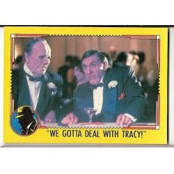 1990 Topps DICK TRACY-WE GOTTA DEAL WITH TRACY! #66