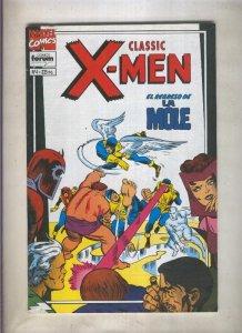Classic X Men volumen 2 numero 04: El regreso de la Mole  (numerado 3 en tras...