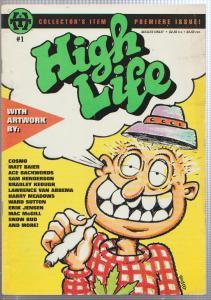 HIGH LIFE #1 - UNDERGROUND COMIC - MATURE - MARIJUANA - THEME
