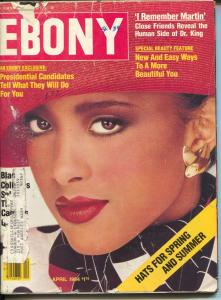 Ebony 4/1984-Karen Williams-I Remember Martin-presidential candidates interview