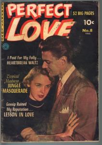 PERFECT LOVE #8-1952-EVERETT RAYMOND KINSTLER-PHOTO COVER-ROMANCE-G/VG G/VG
